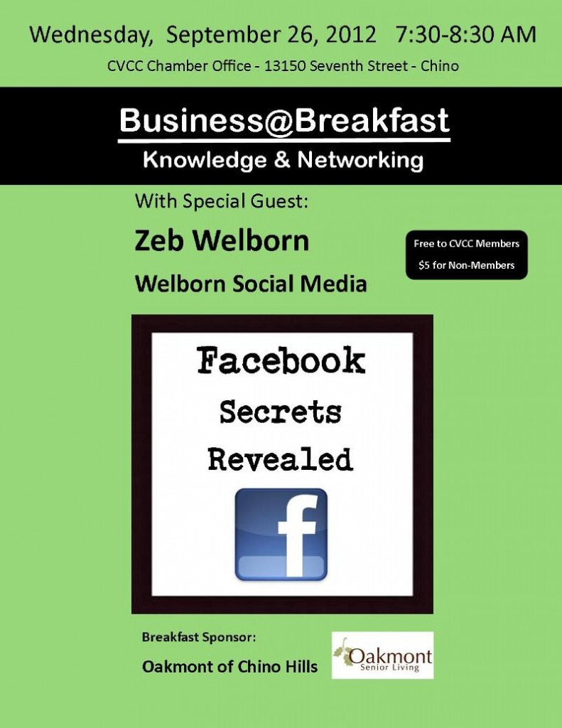 Zeb Welborn gave a presentation to the Chino Valley Chamber of Commerce titled, Facebook Secrets Revealed