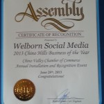 California Legislature Assembly 2013 Chino Hills Business of the Year Award Presented to Welborn Social Media.