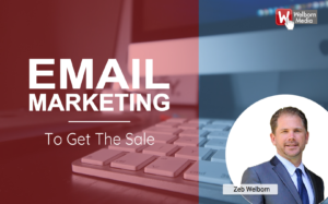 Email Marketing to Get the Sale