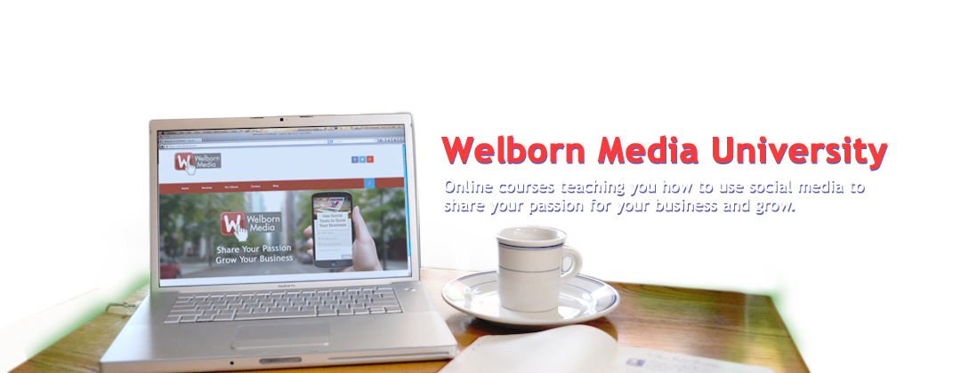 Welborn Media University