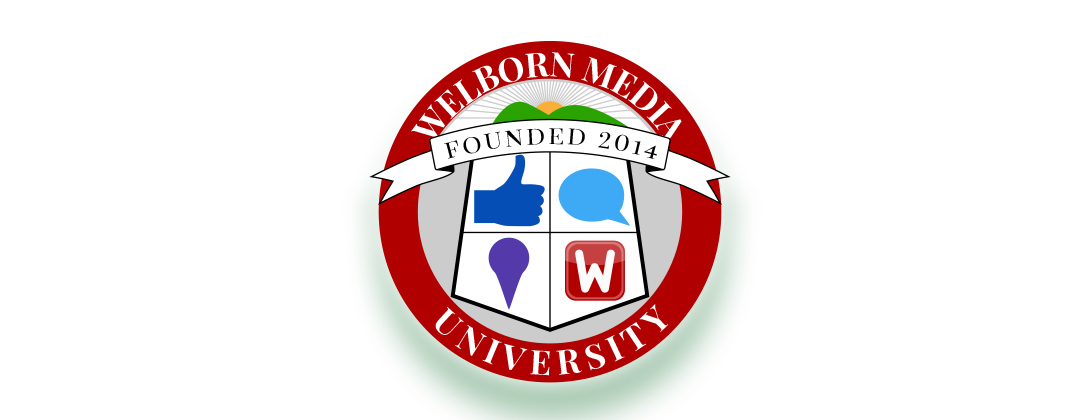 Welborn Media University - Helping Business Owners Learn the Ins and Outs of Social Media Marketing