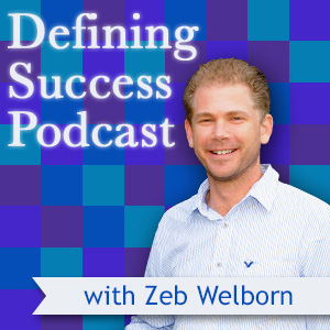 Be a Podcast Guest - from Zeb Welborn of The Defining Success Podcast